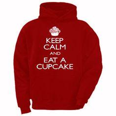 Keep Calm & Eat A Cupcake Screen Printed Funny Hoodie