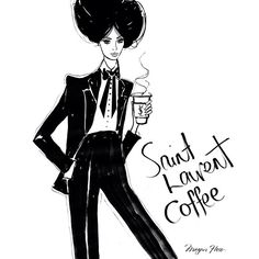 Have you tried the Saint Laurent coffee?....it's delicious!