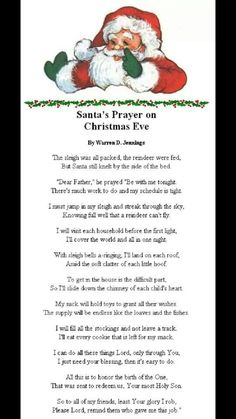 Santa's Prayer on Christmas Eve: This is a cute idea to help kids learn the real meaning of Christmas. Christmas Prayer, Christmas Poems, Christmas Activities, Santa Christmas, A Christmas Story, Christmas Printables, Christmas Projects, Christmas Traditions, Winter Christmas