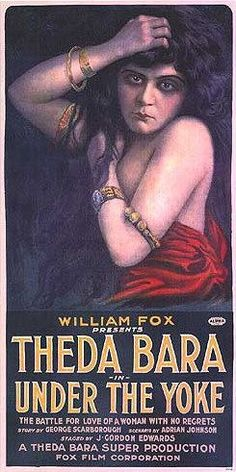 Under the yoke poster - Theda Bara - Wikipedia, the free encyclopedia