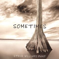 Steve Band Williams - Sometimes, White