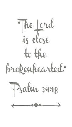 Trendy Quotes About Strength After Loss Jesus 18 Ideas Psalm 34, Bible Verses Quotes, Bible Scriptures, Jesus Quotes, Psalms Quotes, Biblical Verses, Bible Prayers, Quotes To Live By, Me Quotes