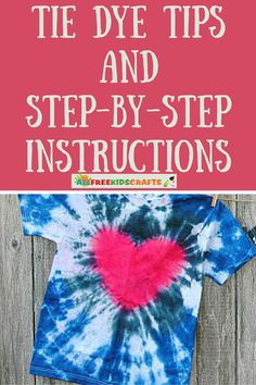 Easy Tie Dye Tips and Step by Step Instructions tye dye shirts with food coloring kids Tie Dye Steps, How To Tie Dye, Diy Tie Dye Designs, Shirt Designs, Tie Dye Instructions, Step By Step Instructions, Diy Summer Clothes, Diy Clothes, Clothes Refashion
