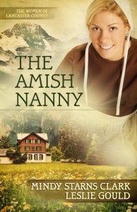 The Amish Nanny by Leslie Gould and Mindy Starns Clark