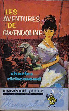 Charles Richemond : LES AVENTURES DE GWENDOLINE - Marabout / Mademoiselle n°44