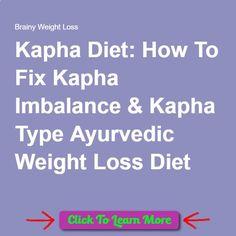 Kapha Diet: How To Fix Kapha Imbalance  Kapha Type Ayurvedic Weight Loss Diet #health #fitness #weightloss #healthyrecipes #weightlossrecipes