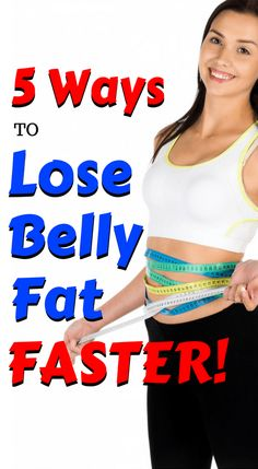 Lose belly fat faster. 5 ways to get rid of stomach fat quicker without making your life an absolute nightmare! So easy you'll wonder why you waited. View all 5 tips in this article!