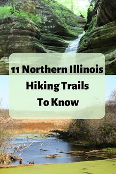 Mar 2020 - 11 Northern Illinois Hiking Trails To Know Hiking Spots, Hiking Gear, Hiking Trails, State Parks, Illinois, Forest Preserve, Hiking With Kids, Day Hike, Day Trips