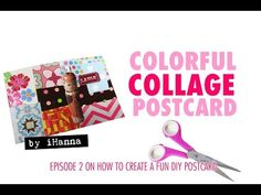 How to make a Postcard Collage (no 2): colorful & fun - YouTube tutorial by @ihanna #mailart #collage