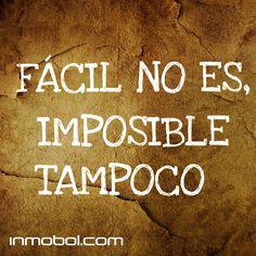 No hay nada imposible!!! :-)