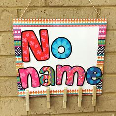 No name sign was made with a white board, letters, and close pens! How cute is that! #dollargeneralfinds #classroomdecor #iteachtoo #iteachfirst