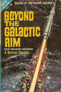 Emsh, Beyond the Galactic Rim (John Grimes) by A. Bertram Chandler.