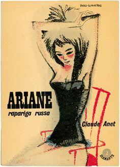 Ariane, rapariga russa, Claude Anet, Editorial Organizações, design Paulo-Guilherme, 1960