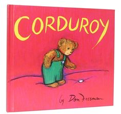 corduroy: one of my favourites as a kid.
