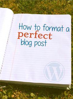 Write a perfect #blog post using WordPress. #bloggingtipsforbeginners