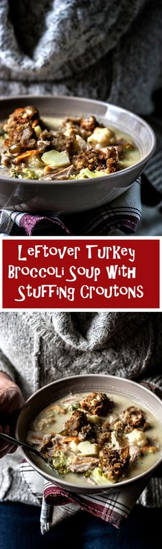 this leftover turkey broccoli soup with stuffing croutons is the ultimate healthy soup to make with your letover thanksgiving or christmas turkey, stuffing and vegetables