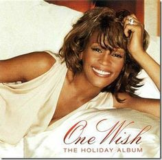 Whitney Houston Xmas Songs | Whitney Houston, One Wish: The Holiday Album