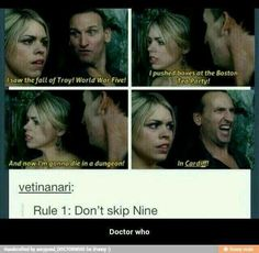 Rule Don't skip Nine check out Doctor Who latest spoilers check out my website. Doctor Who, Ninth Doctor, Fandoms, Nos4a2, Out Of Touch, Don't Blink, Comic, Torchwood, Bad Wolf