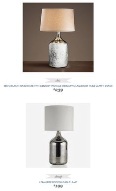 #CopyCatChicFind #RestorationHardware #Vintage #MercuryGlass Short Table #Lamp + Shade $239 - vs - #ZGallerie Bodega Table Lamp $199
