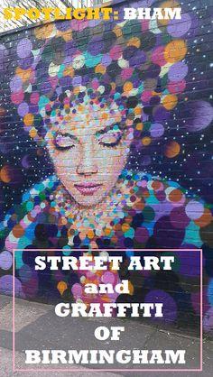STREET ART and GRAFFITI OF BIRMINGHAM