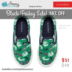 Black Friday: Monsters shoes from $48 to $31! Shop today: http://www.bucketfeet.com/shop/kids/monsters