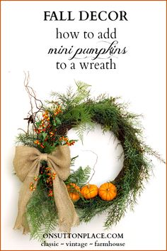 Use this method to add any kind of pumpkin to a fall wreath. Clear directions and pics included!