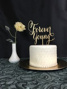 Silver Glitter Forever Young Acrylic Cake Topper Birthday Zulilyfinds My Finds On Pinterest Look A