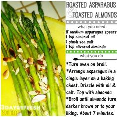 3 Day Refresh Vegan Dinner/side Asparagus with toasted almonds. So good!