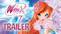 """Watch the Trailer of Winx Club 7!! Just click """"Visit"""" to see!!"""