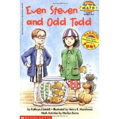 Even Steven and Odd Todd by Kathryn Cristaldi. The arrival of Cousin Odd Todd greatly upsets Even Steven who likes everything to come in even numbers, his pets, his library books, and even his pancakes. Includes an activities and games section. Math Classroom, Kindergarten Math, Teaching Math, Teaching Ideas, Classroom Ideas, Future Classroom, Preschool, Math Literacy, Math Literature
