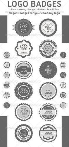 Logo Badges  #GraphicRiver         Logo Badges. A collection of 12 interchangeable Logo stamps that are perfect for your next project. Each stamp comes completely layered for easy customization, mix and match to get your perfect logo-stamp. The badges are scalable and easy to change color.  	 Font used : Ubuntu Titling –  .fontsquirrel /fonts/Ubuntu-Titling  	 View also  	 Logo Templates