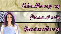Ricette di base- VEGAN! Besciamella-Panna di soia-Salsa Mornay. Salsa, Salsa Music