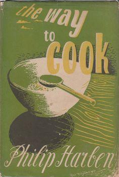 The Way to Cook - Philip Harben