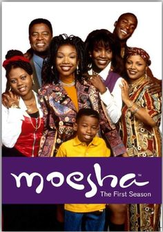Moesha.  Was another great family show!