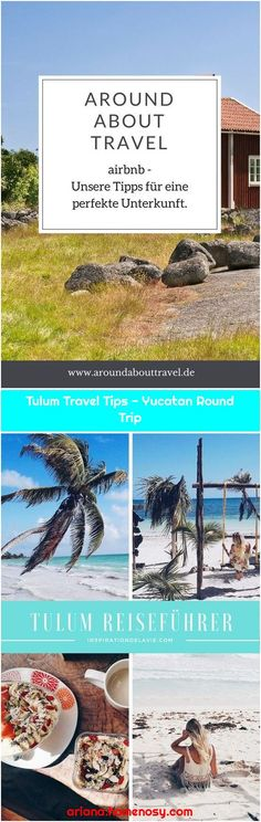 Here are some tips on how to find the perfect accommodation at airbnb. Reisetipps - Yucatan Rundreise Discover Tulum on your Mexico Yu. Tulum, Mexico Tours, Baby Travel, Round Trip, Traveling With Baby, More Photos, Travel Tips, Photo Galleries, Vacation