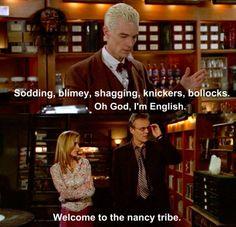 Buffy, Tabula Rasa. Sodding, Blimey, Shagging, Knickers, Bollocks.