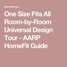 One Size Fits All Room By Universal Design Tour