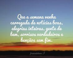 http://www.frasesdobem.com.br/wp-content/uploads/2014/05/que-a-semana-venha.jpg