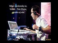 Milan Lieskovsky vs. Vidiek - Tisic Divov, mozno aj viac