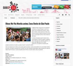 Bloco me Viu Mentiu anima Zona Oeste de São Paulo