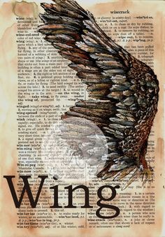 6 x 9 Print of Original, Mixed Media Drawing on Distressed, Dictionary Page This drawing of an open birds wing is drawn in sepia ink and created Book Page Art, Art Pages, Altered Books, Altered Art, Journal D'art, Journals, Sheet Music Art, Newspaper Art, Dictionary Art