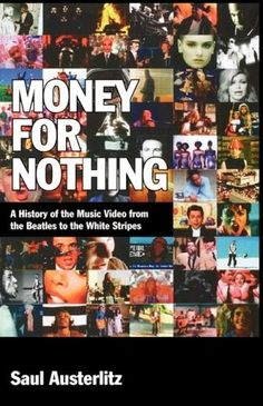 "RECOMMENDED! FULL MOVIE! Money for Nothing: ""A History of the Music Video"" (2013) 