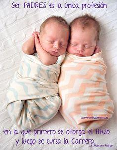 Ser Padres.. - Mimitos de Mama