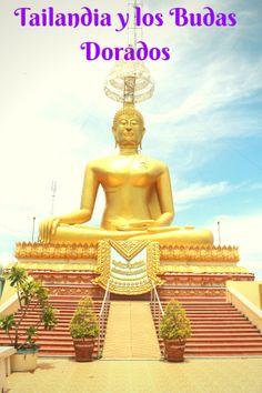 Tailandia y los Budas Dorados