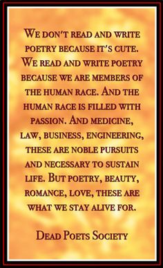 Computer Science Essay Topics Poetry Beauty Romance Love These Are What We Stay Alive For Dead Poets  Society Quote Says It All Online Assignments Help also Sample Of Research Essay Paper  Best Dead Poets Society Images  Dead Poets Society Dead Poets  Science Essay Examples