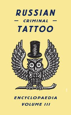 Russian Criminal Tattoo Encyclopedia Volume III     av Danzig Baldaev