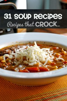 31 Crock Pot Soup Recipes-- Perfect for fall!
