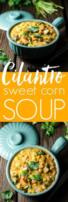 Cilantro and Sweet Corn Soup is one of my summer favorites. Fresh cilantro, sweet corn and spice give it awesome flavor. Vegan, gluten free, all healthy real-food ingredients!