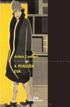 A Pensión Eva .Tradución, Carlos Acevedo. Vigo : Galaxia, [2006] Acevedo, Novels