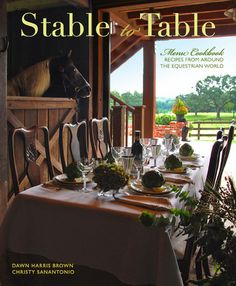 This a beautiful new book by Dawn Harris Brown and Christy Sanantonio. Perfect for the hunt breakfast and barn parties! Equestrian Gifts, Equestrian Decor, Equestrian Style, English Christmas, Barn Parties, Derby Day, New Cookbooks, English Style, Town And Country